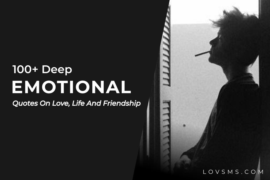 Best Deep Emotional Quotes