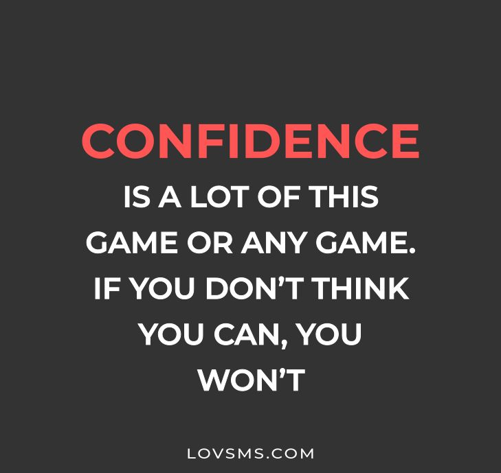 Confidence And Hard Work Quotes