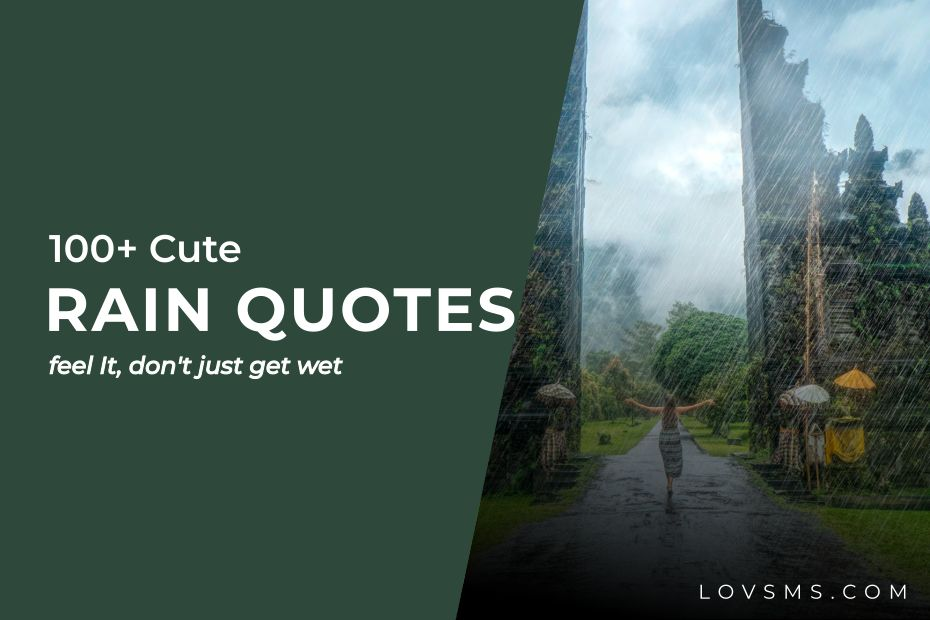 Cute Rain Quotes On Love With Images