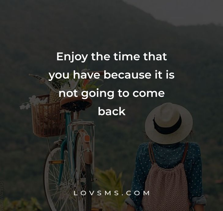 Quotes About Enjoying The Moment