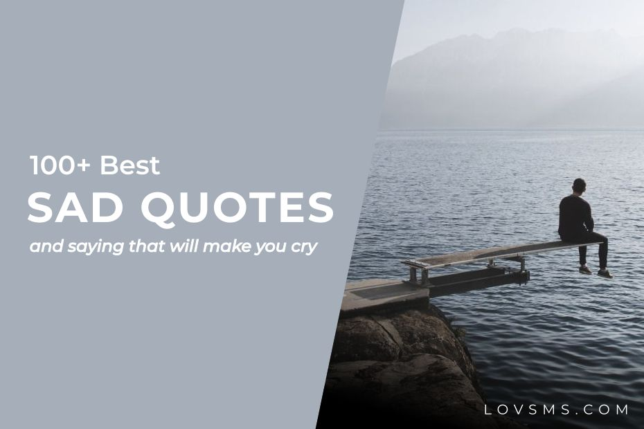 Sad Quotes And Saying