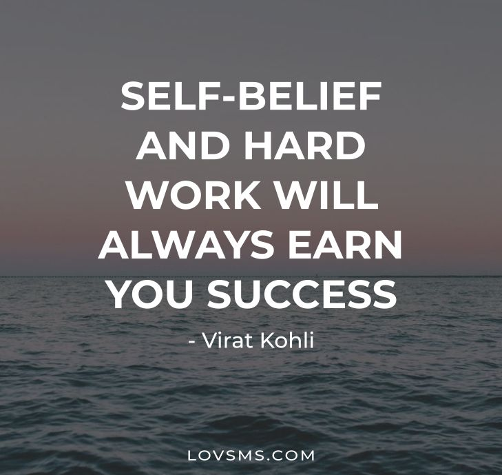 Self-belief And Hard Work Quotes