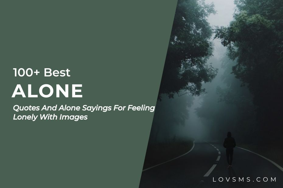 Alone Quotes And Alone Sayings