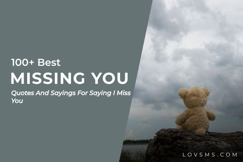 Best Missing You Quotes And Sayings