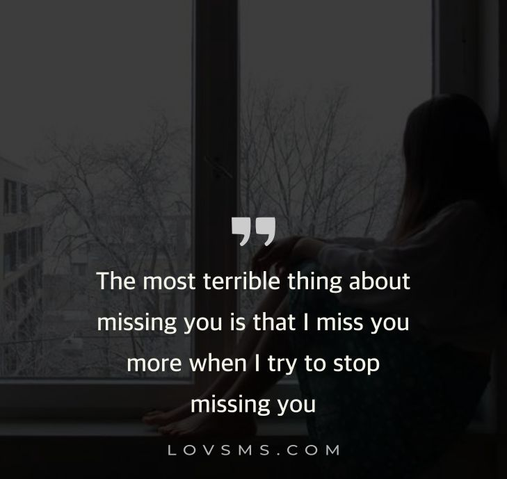 Missing Quotes For Him