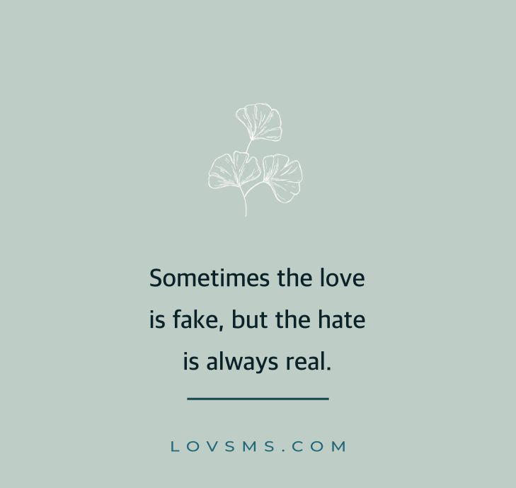 Quotes About Fake Love