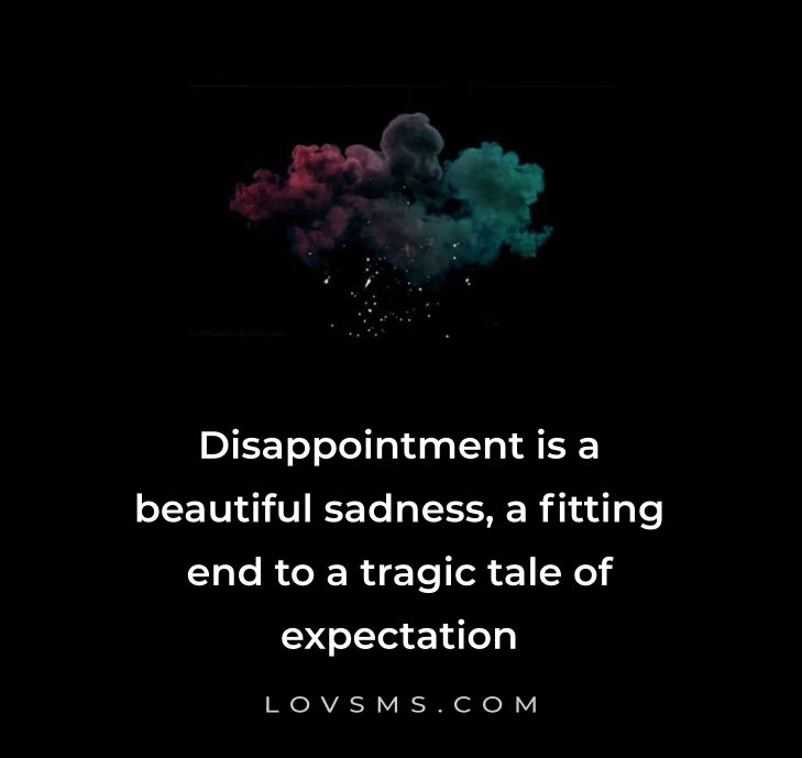 Sad Disappointed Quotes