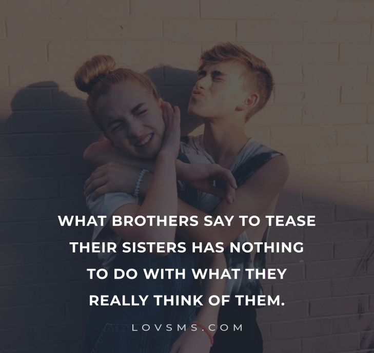 Sister Quotes From Brother