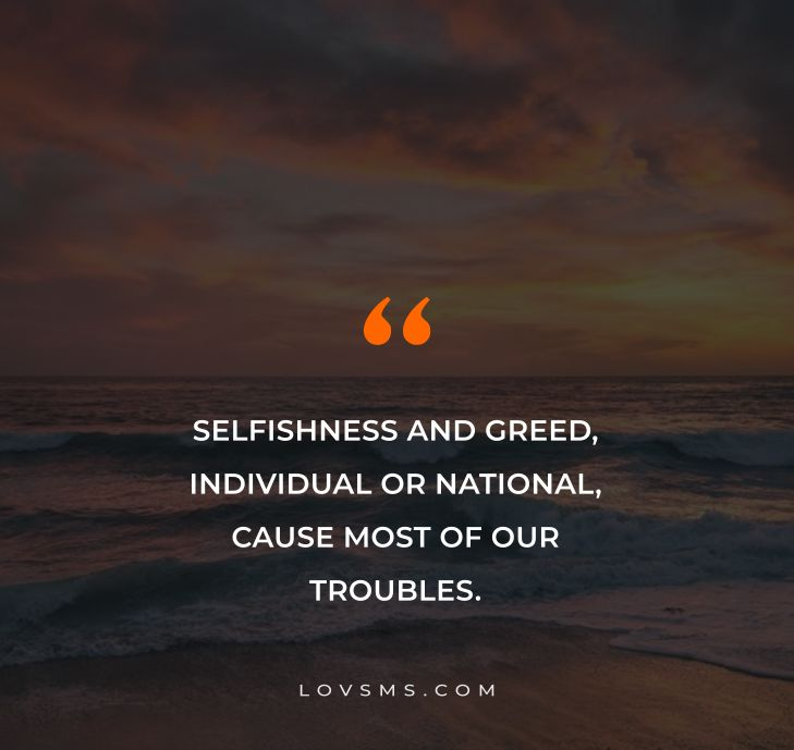 Famous Selfish Quotes