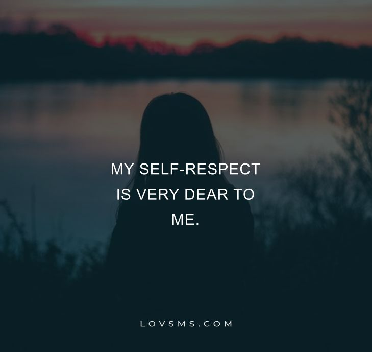 Short Self-Respect Quotes