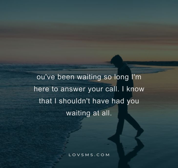 Waiting For You Quotes