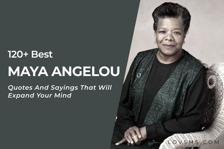 Famous Maya Angelou Quotes And Sayings