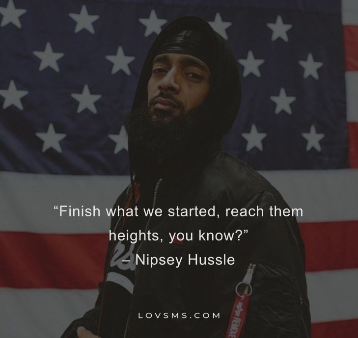 Nipsey Hussle Quotes That Will Inspire You