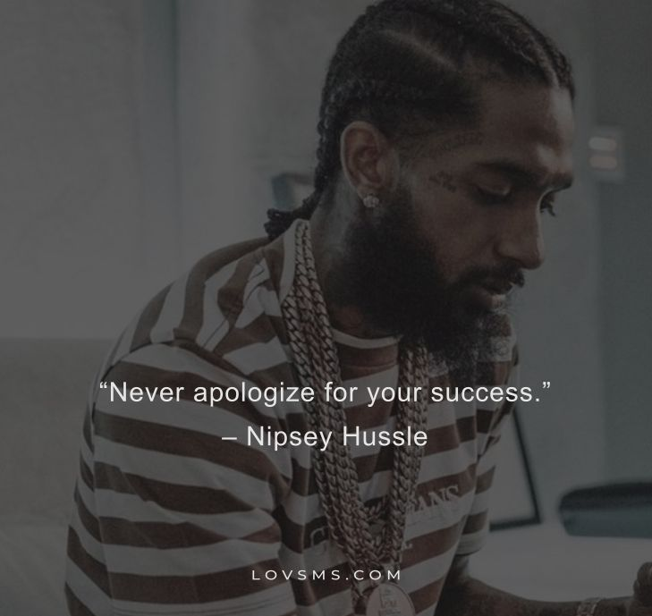 Nipsey Hussle Short Quotes