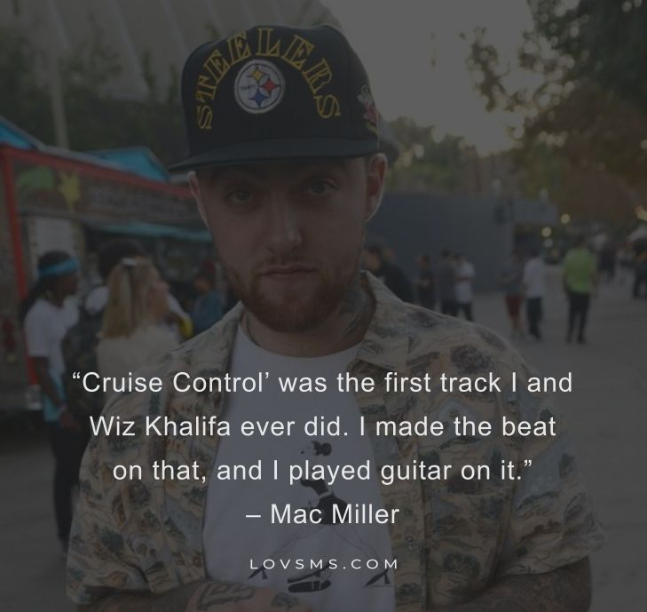 Positive Mac Miller Quotes to Inspire