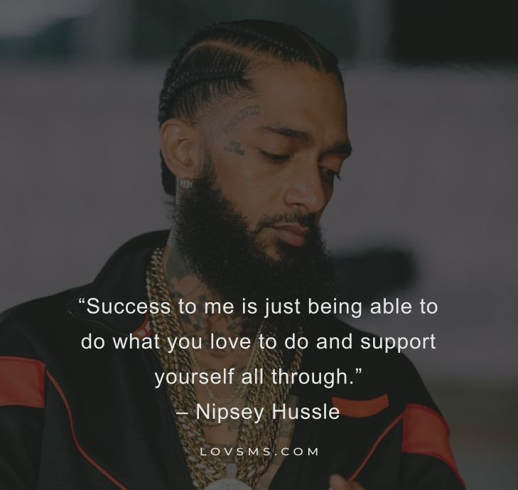 Powerful Nipsey Hussle Quotes