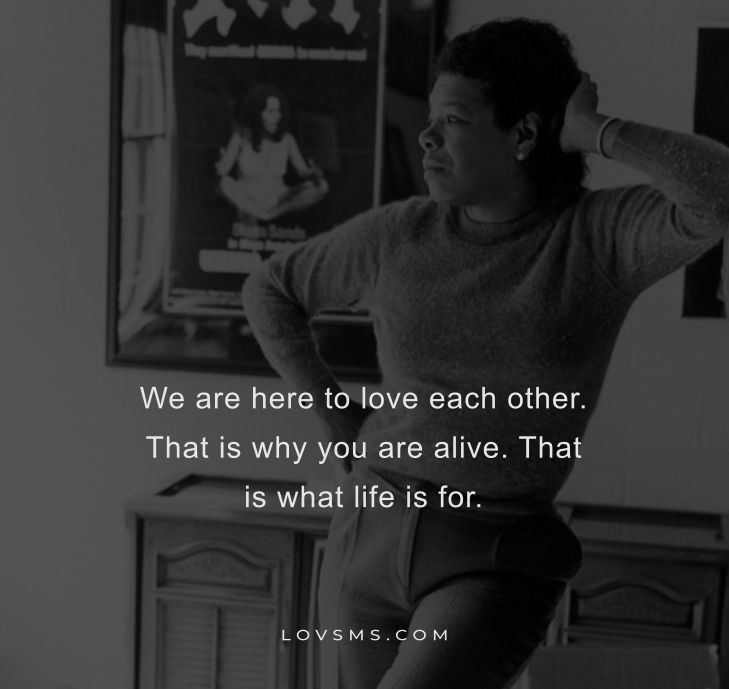 Quotes By Maya Angelou On Life
